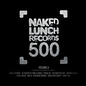 Naked Lunch 500, Vol.6 von Various Artists