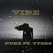 VIBE by Yung Nuke