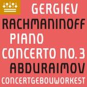 Rachmaninov: Piano Concerto No. 3 by Behzod Abduraimov