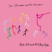Rock Art and the X-Ray Style by Joe Strummer & The Mescaleros