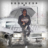 Flaws and All by Ebenezer