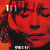 20th Century Blues (Live at the New Morning, Paris) von Marianne Faithfull