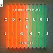 Colours & Lights (Remixes) von Goldfish