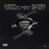 Talk My Shit (feat. NLE Choppa) de 83 Babies