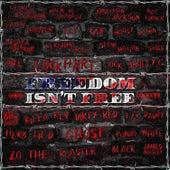 Freedom Isn't Free by Chris Lockett