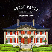 House Party (Remixes) von Valentino Khan