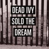 Sold The Dream (Demo) von Dead Ivy