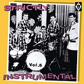 Strictly Instrumental, Vol. 8 de Various Artists