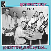 Strictly Instrumental, Vol. 9 by Various Artists