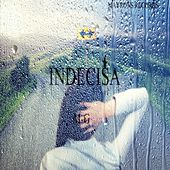 Indecisa by M:G