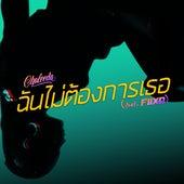 Chun Mai Tong Karn Tur (feat. FIIXD) by Chaleeda