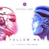 Follow Me by Crystal Lake