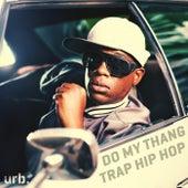Do My Thang - Trap Hip Hop de Lorenzo Johnson