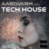 Aardvark Goes Tech House, Vol. 1 de Various Artists