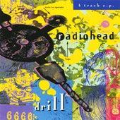 Drill EP de Radiohead