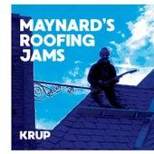 Maynard's Roofing Jams de Krup
