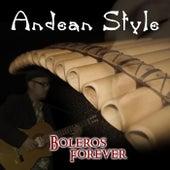 Boleros Forever de Andean Style