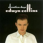 Elevation Days by Edwyn Collins