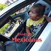 Mexicanas by BeatzRs