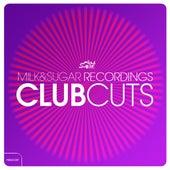 Milk & Sugar Club Cuts by Various Artists
