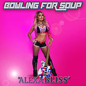 Alexa Bliss by Bowling For Soup