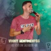 Ao Vivo em Salvador-BA von Vinny Sentimentos