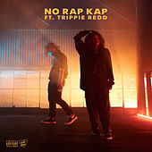 NO RAP KAP (feat. Trippie Redd) by Kodie Shane