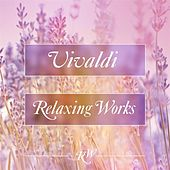 Vivaldi Relaxing Works by Various Artists