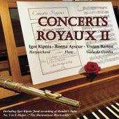 Concerts Royaux II (Live) von Igor Kipnis Ronna Ayscue