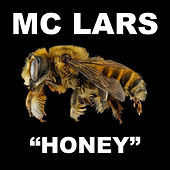 Honey by MC Lars