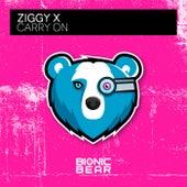 Carry On by Ziggy X