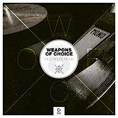 Weapons of Choice - True House Music #8 by Various Artists