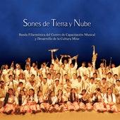 Sones de Tierra y Nube (Vol.1) de Banda Filarmónica del Centro de Capacitación Musical y Desarrollo de la Cultura Mixe