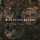 Dialectic Beings (Edició Digital) by The Refugees