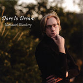Dare to Dream de Nathaniel Blumberg