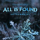 All Is Found (Instrumental) de Sarah Brooks