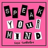 Speak Your Mind by Seabelles