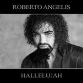 Hallelujah by Roberto Angelis