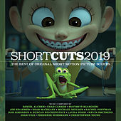 Short Cuts 2019: The Best of Original Short Motion Picture Scores by Various Artists