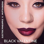 Black Valentine de Electric Pineapple