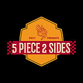 5 Piece 2 Sides by Emjy