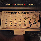 1st N 3rd (feat. Future & Lil Baby) de Marlo