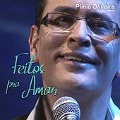 Feitos Pra Amar de Plinio Oliveira e Coro Infantil