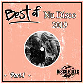 Best Of Nu Disco 2019, Pt. 1 by Various Artists