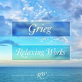 Grieg Relaxing Works di Various Artists