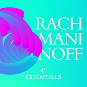 Rachmaninoff Essentials by Various Artists