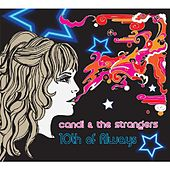 10th of Always by Candi and the Strangers