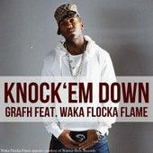 Knock Em Down (feat. Waka Flocka Flame) - Single by Grafh