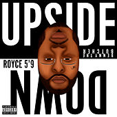 Upside Down de Royce Da 5'9