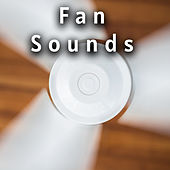 Perfect Collection of Most Attractive Fan Sounds by Various Artists